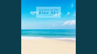푸른 하늘의 자유 (Freedom Of The Blue Sky)