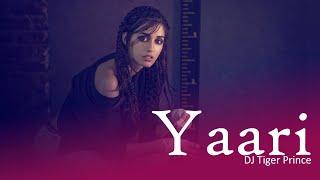 Yaari (Remix) Nikk ft Avneet Kaur | Ankita | DJ Tiger Prince.mp3