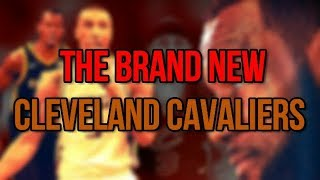 THE NEW LOOK CAVALIERS! // CAVS BLOW UP THEIR ROSTER!