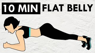 How To Get A Flat Belly | 10 Minute Super Flat Belly Workout (At Home)