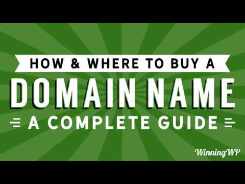 How and Where to Buy a Website Domain Name - A Complete Guide (2018)