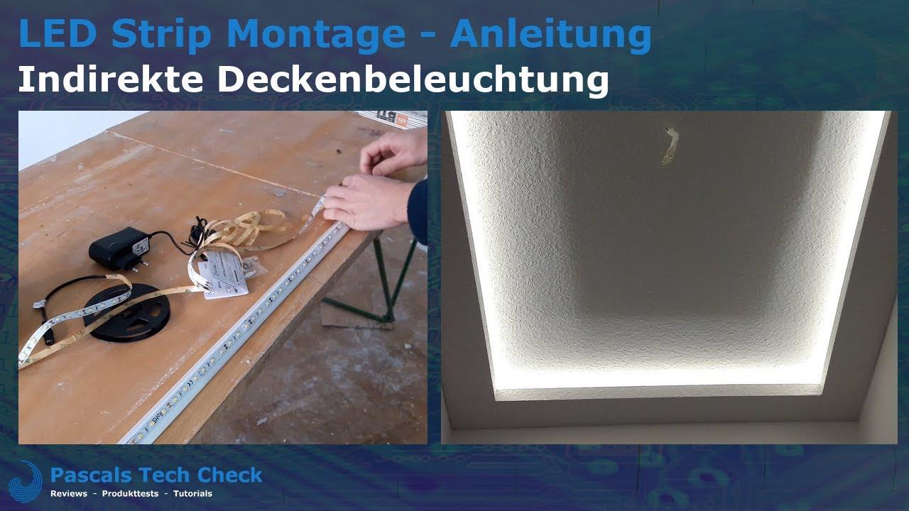 LED Strip Montage an der Decke – Indirekte Deckenbeleuchtung    Anleitung