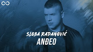 SLOBA RADANOVIC - ANDJEO (OFFICIAL VIDEO) 4K