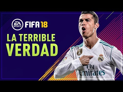 La TERRIBLE VERDAD sobre FIFA 18 y EA Sports