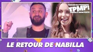 Cyril Hanouna annonce que Nabilla va revenir dans