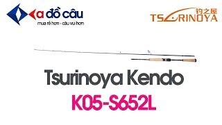 Cần lure cấm gốc Tsurinoya Kendo K05-S652L