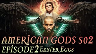 "American Gods Season 2 Episode 2 Breakdown + Easter Eggs ""The Beguiling Man"""