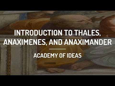 Introduction to Thales, Anaximenes, and Anaximander
