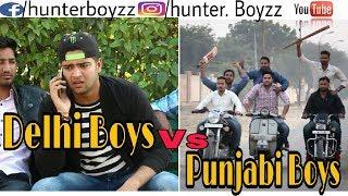 Delhi Boys Vs Punjabi Boys | Hunter boyzz