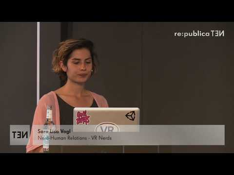 re:publica 2016 – Sara Vogl: New dimensions and perspectives of Art in VR on YouTube