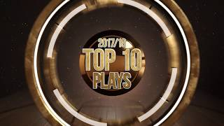 Top 10 Plays of 2017/18