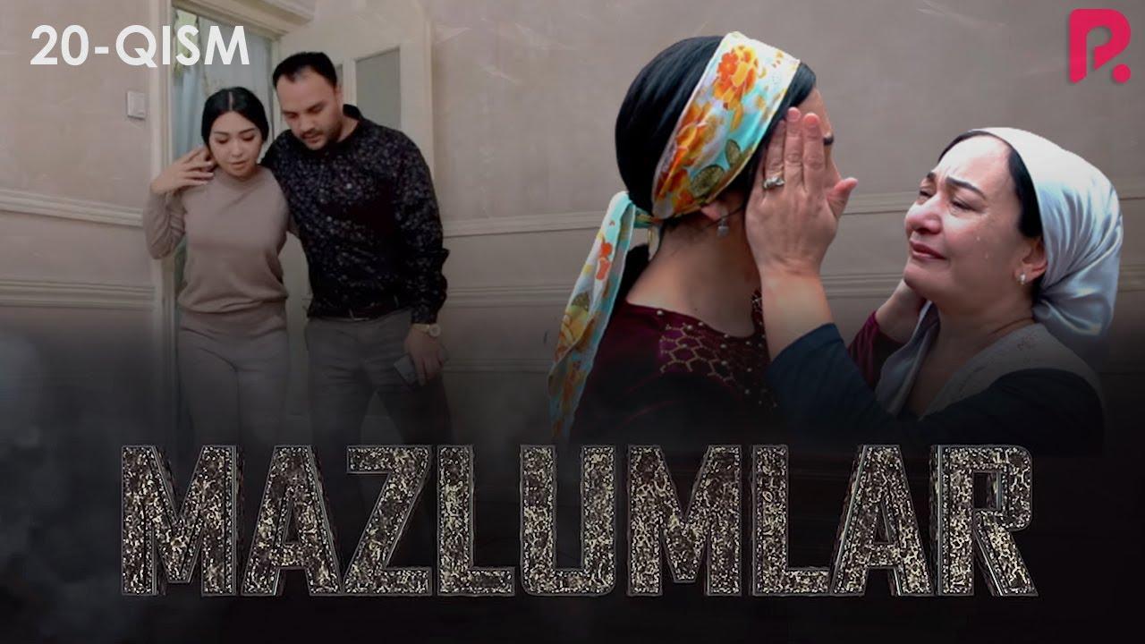 Mazlumlar (o'zbek serial) | Мазлумлар (узбек сериал) 20-qism