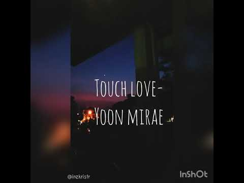 Touch Love-Yoon Mirae (Song Cover By Me)