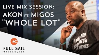 "Live Mix Session: AKON featuring Migos ""Whole Lot"""