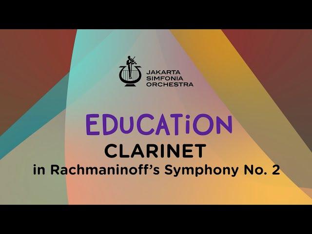EDUCATION / CLARINET on Rachmaninoff's  · Jakarta Simfonia Orchestra
