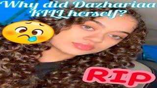 Tik Tok Star Dazhariaa Shaffer killed herself/popular, young star now dead🙏🏽#undeniablekeziah