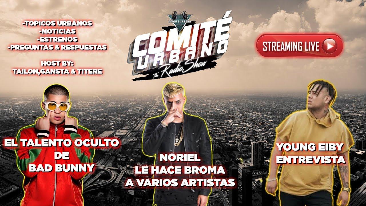 BAD BUNNY y Su Talento Oculto | NORIEL Le Hace BROMA a ARTISTAS | YOUNG EIBY - Entrevista - 🔴