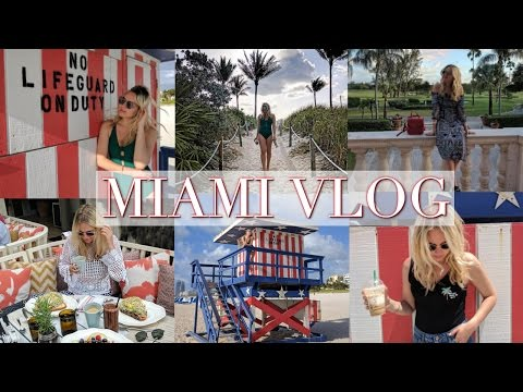 Miami Travel Vlog | May 2017