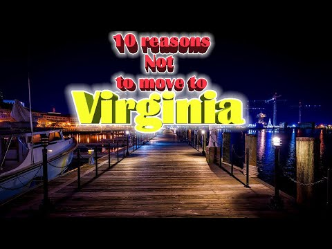 Top 10 reasons NOT to move to Virginia. #3 in my favorite. Pros and Cons