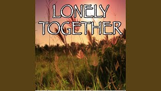 Lonely Together - Tribute to Avicii and Rita Ora (Instrumental Version)