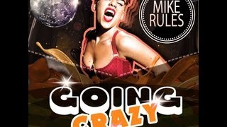 Mike Rules Going Crazy (Comfort Mix)
