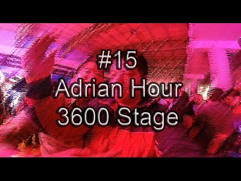 FUCKIN' DAILY #15   ADRIAN HOUR 3600 STAGE