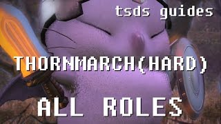 ffxiv heavensward thornmarch hard guide for all roles