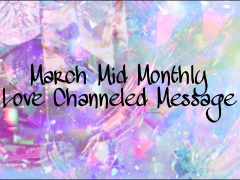 Aries Love Energy March Mid Month Channeled Reading ❤ TRUST !