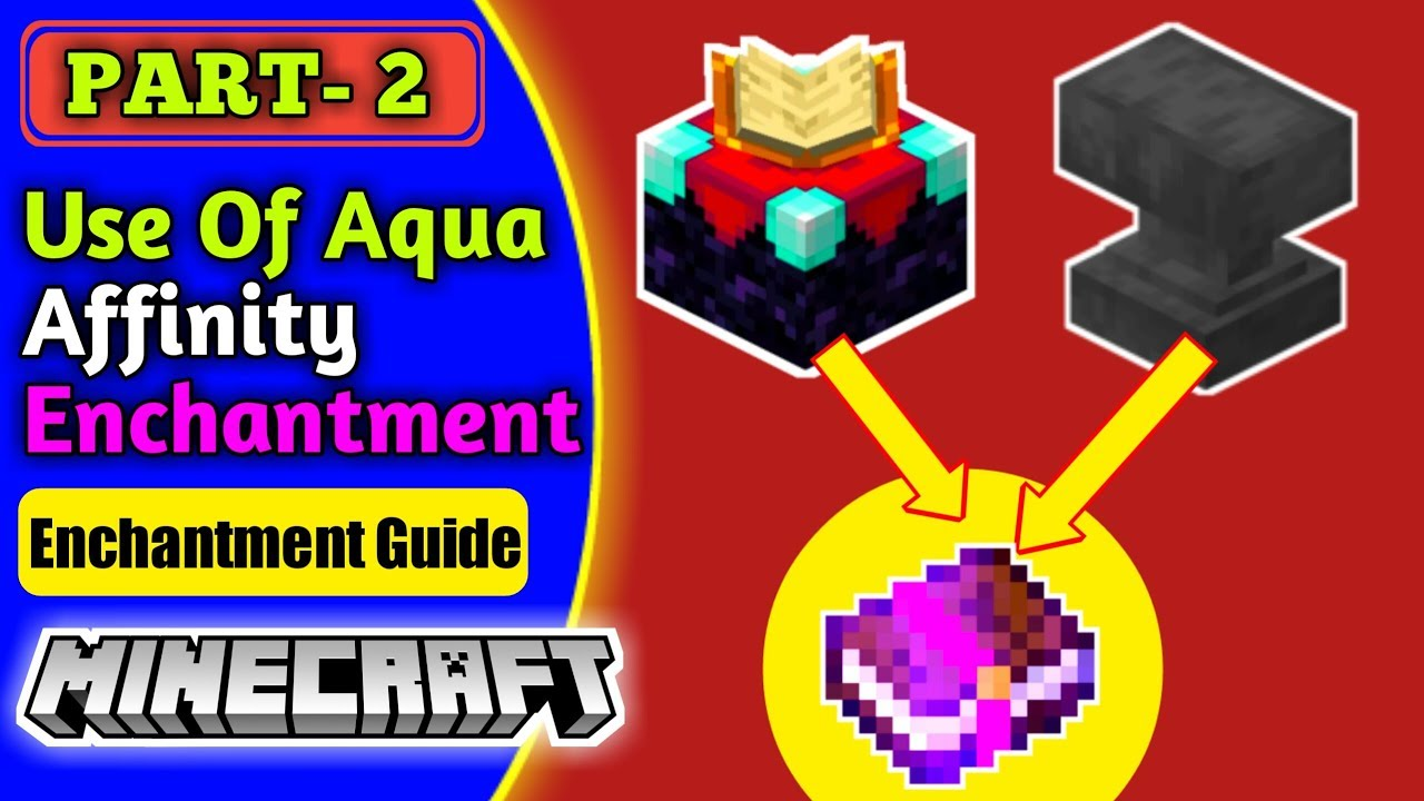 what is the aqua affinity enchantment