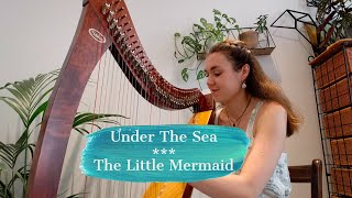 Under The Sea - The Little Mermaid (harp cover)
