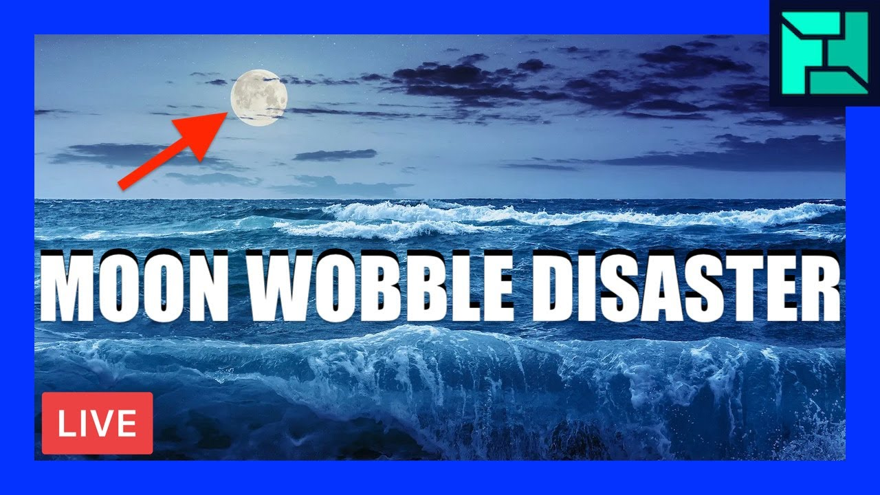Why Moon Wobble Means Disaster | [OFFICE HOURS] Podcast 061