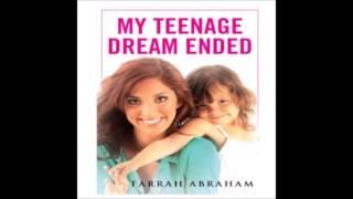 Farrah Abraham - My Teenage Dream Ended (2012)
