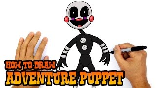 How to Draw Adventure Puppet | FNAF World