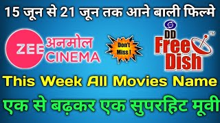 Zee Anmol Cinema This Week Upcoming Movies Name   15th To 21th June All Movies Name On Dd Free Dish