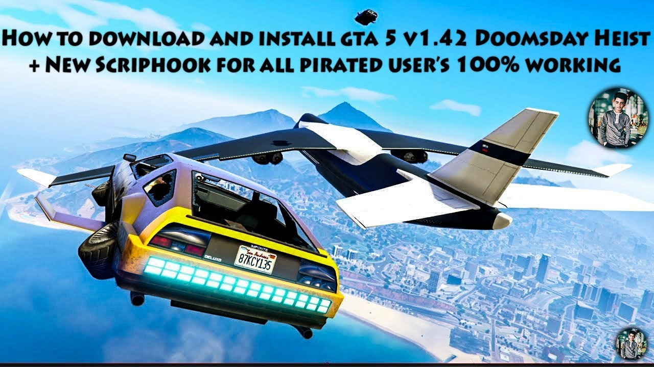 How to download and install GTA 5 Doomsday Heist v1 42 + New ScriptHook  Easy way to update your GTA5