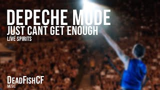 DEPECHE MODE - Just Can´t Get Enough (LiVE SPiRiTS)