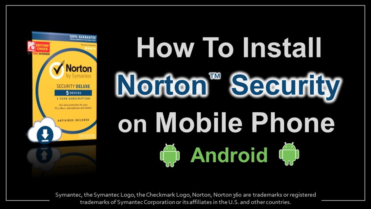 How to Install Norton Security on Mobile Phone