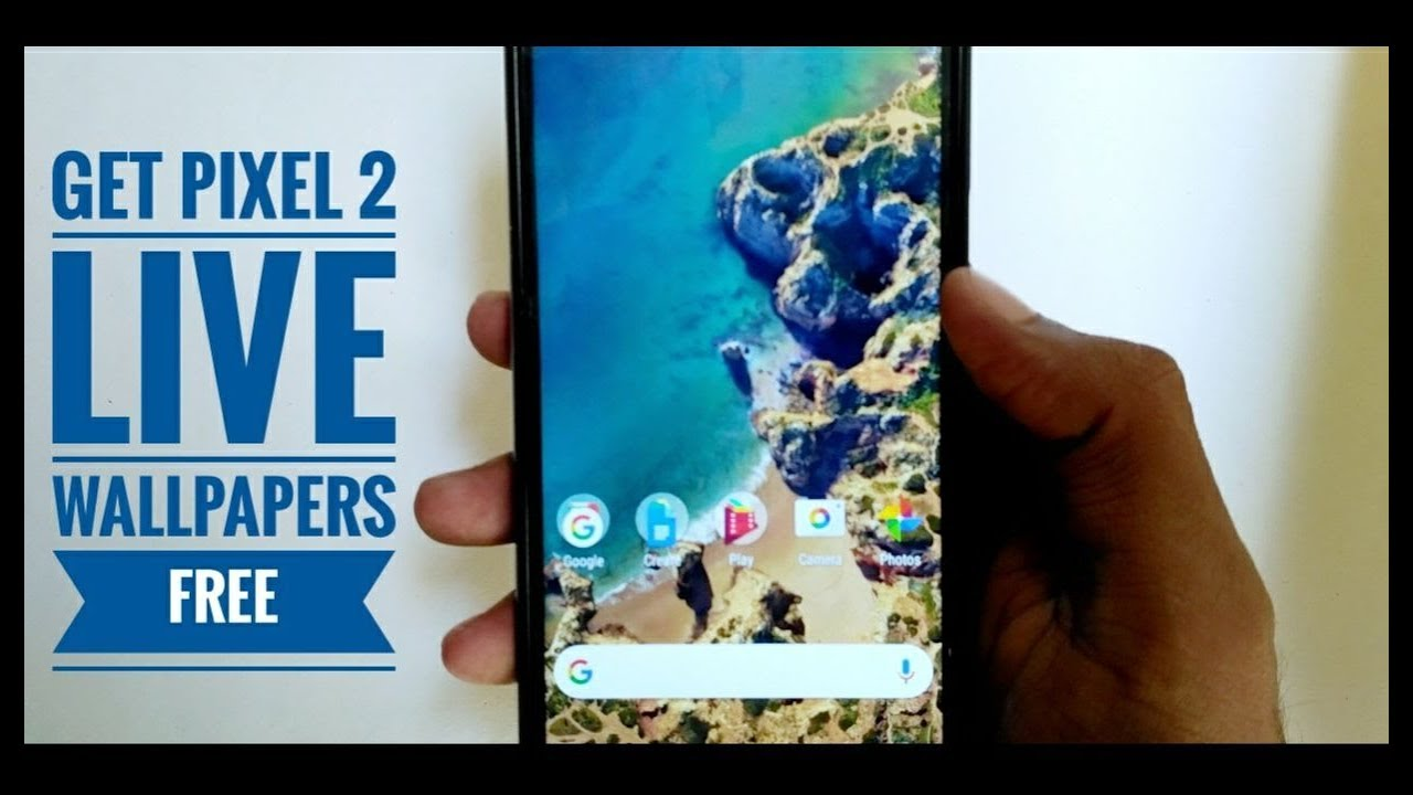 Get Pixel 2 live wallpapers on any Android device 6.0+(No root)