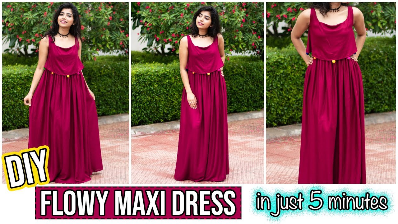 264134e926 DIY   Flowy Maxi Dress In Just 5 Minutes - YouTube