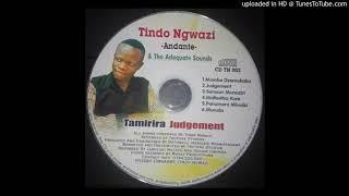 Tindo Ngwazi - Judgement