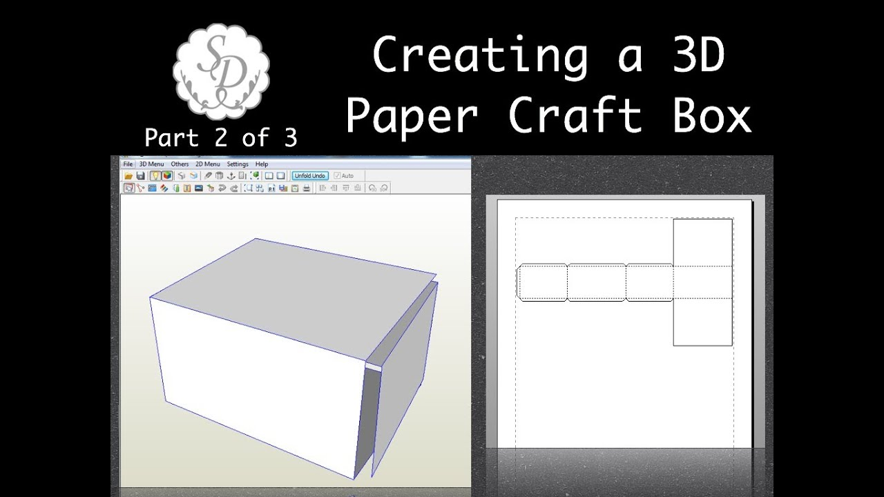Creating a Paper Craft 3D Box Part 2 of 3 - Pepakura