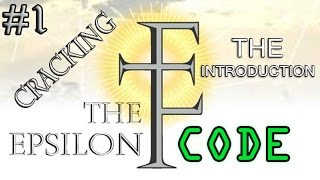 Cracking The Epsilon Code - The Introduction