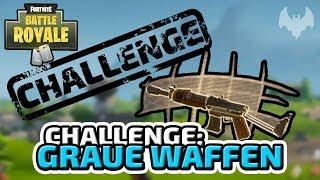 Challenge: Graue Waffen - ♠ Fortnite Battle Royale Challenge #001 ♠ - Deutsch German - Dhalucard