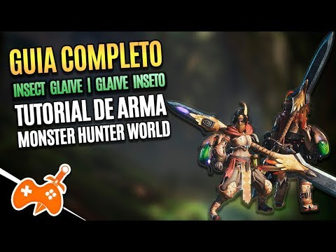 Monster Hunter World  |  Glaive Inseto - Insect Glaive Tutorial / Guia de Arma [Dicas mhw] thumbnail