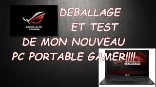 DÉBALLAGE ET TEST DE MON NOUVEAU PC PORTABLE GAMER