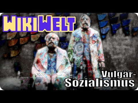 Vulgärsozialismus - meine WikiWelt #115