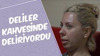 Mustafa Karadeniz -DELİLER KAHVESİNDE DELİRİYORDU...