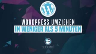 WordPress Website umziehen in weniger als 5 Minuten