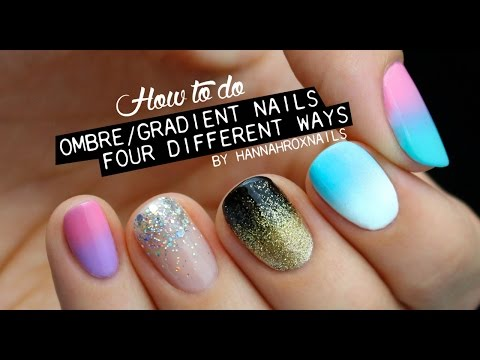 FOUR Ways to do Ombre/Gradient Nails!