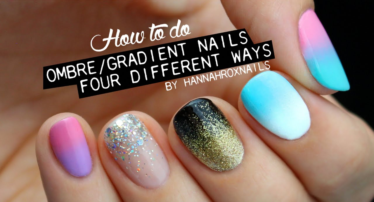 Four Ways To Do Ombre Gradient Nails Youtube